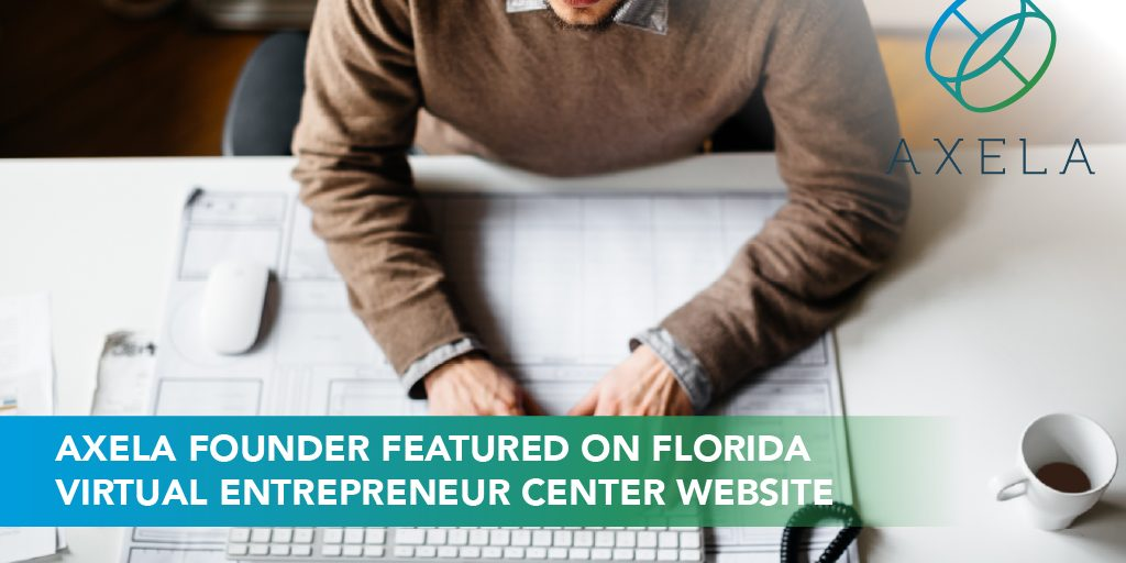 Axela Founder Featured for Florida Entrepreneurs