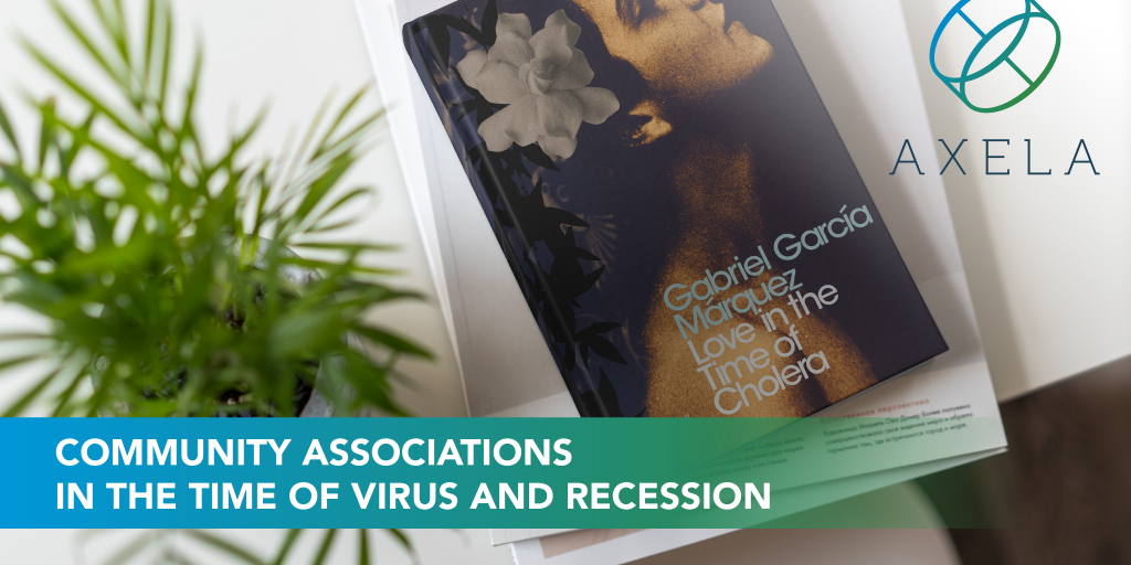 Condos and HOAs in the time of Virus and Recession